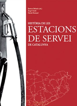 Portada del llibre Història de les estacions de servei de Catalunya